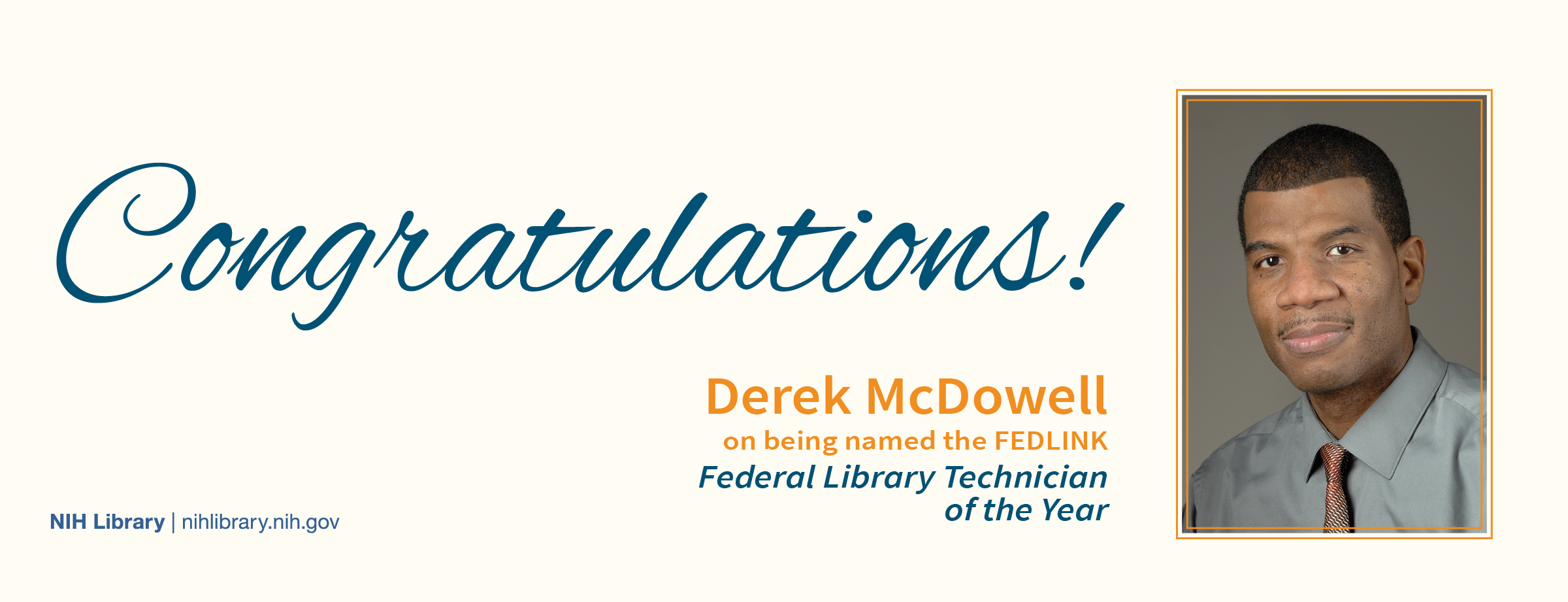 Congratulations Derek McDowell for being named the FEDLINK Federal Library Technician of the Year