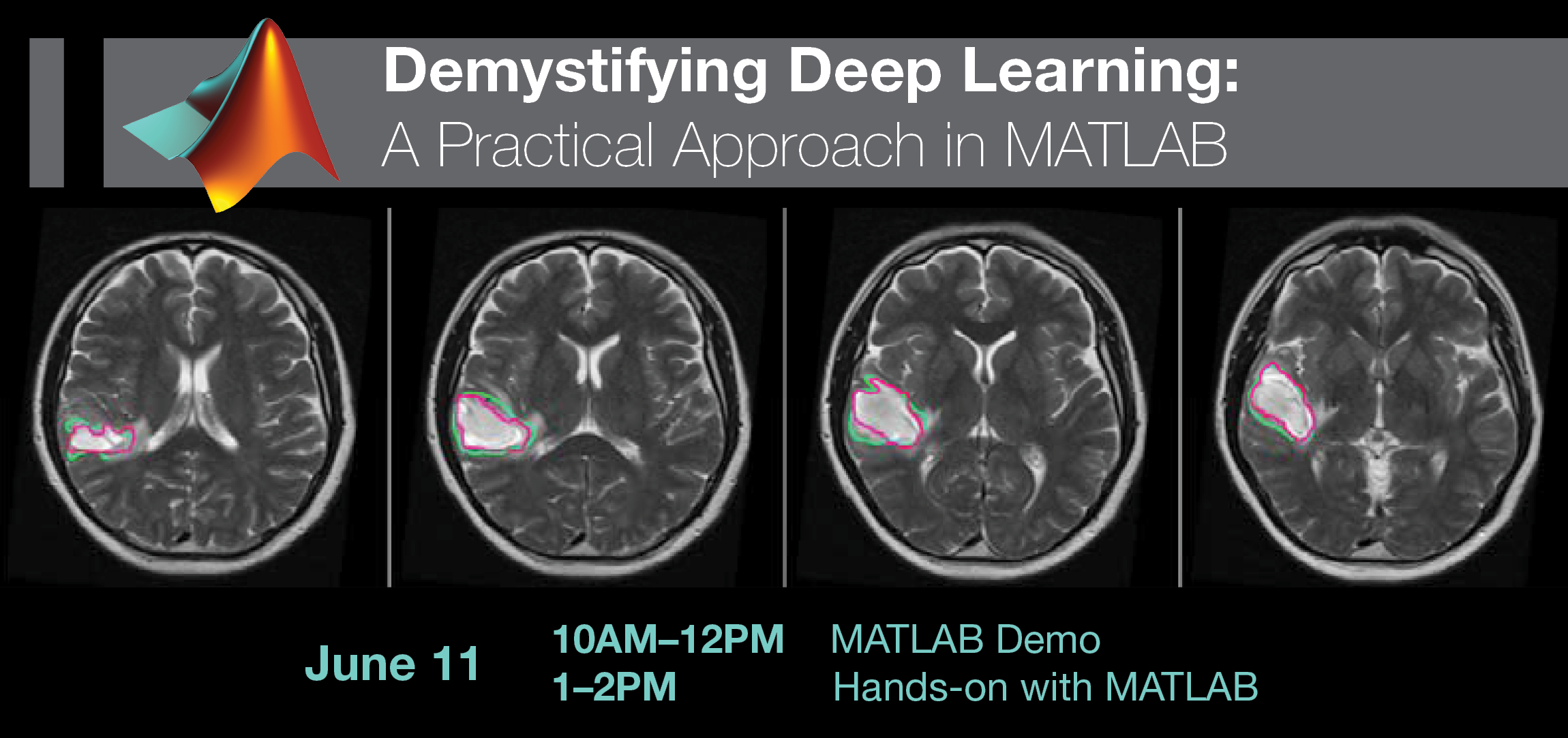 June 11: Demystifying Deep Learning—A Practical Approach in MATLAB