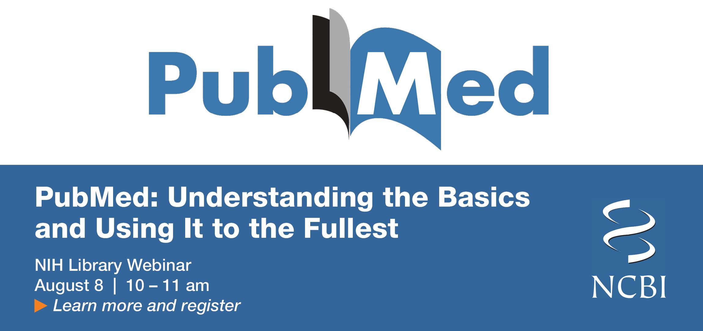 PubMed: Understanding the Basi...