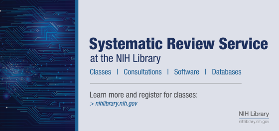 Systematic Review Service: Software, Classes, Consultations, and Databases